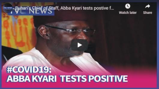 Buhari's Chief of Staff, Abba Kyari tests postive for Coronavirus
