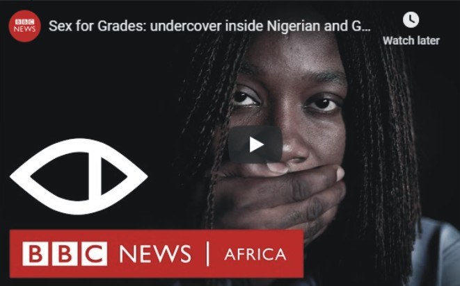 Sex for Grades: undercover inside Nigerian and Ghanaian universities