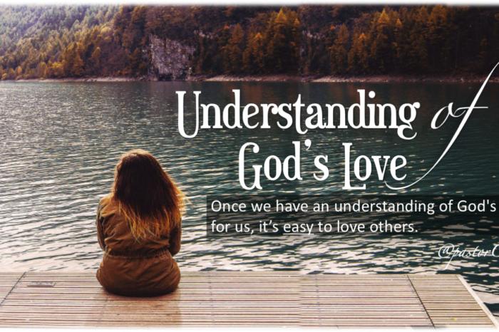 Understanding The Love Of God