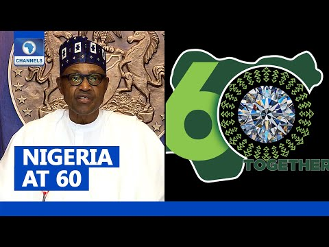 Nigeria at 60; Towards a Nigeria That Works For All!